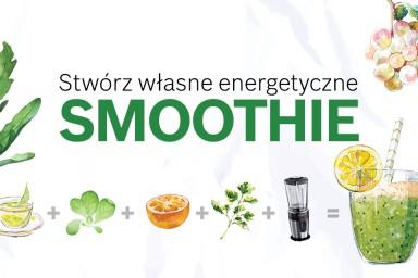 Stwórz własne energetyczne smoothie!